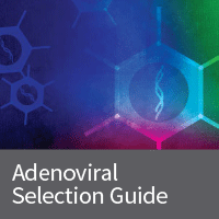 Adenoviral product selection guide